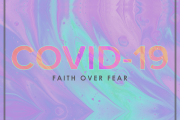 Covid-19: Faith over Fear